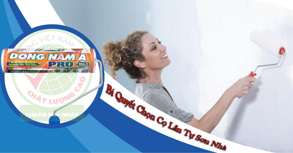 Chọn cọ lăn sơn tự sơn sửa nhà